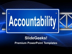 Accountability Signpost Metaphor PowerPoint Templates And PowerPoint Themes 0212
