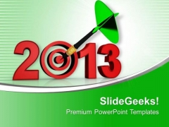 Achieve Your Target In 2013 Background PowerPoint Templates Ppt Backgrounds For Slides 0413