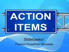 Action Items Metaphor PowerPoint Templates And PowerPoint Themes 0212