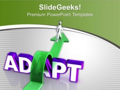Adapt A New Path Of Success PowerPoint Templates Ppt Backgrounds For Slides 0613