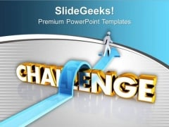 Always Accept Challenges In Business PowerPoint Templates Ppt Backgrounds For Slides 0613