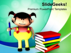 Always Give Preference To Education For Girls PowerPoint Templates Ppt Backgrounds For Slides 0613