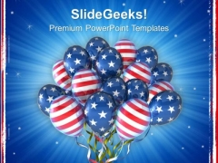 American Flag Balloons For Independence Day PowerPoint Templates Ppt Backgrounds For Slides 0713