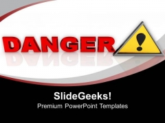 Attention Danger Sign PowerPoint Templates Ppt Backgrounds For Slides 0213
