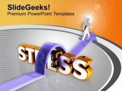 Avoid Stress In Business PowerPoint Templates Ppt Backgrounds For Slides 0613