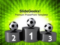 Award Winners Of Soccer On Podium PowerPoint Templates Ppt Backgrounds For Slides 0413