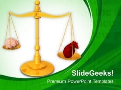 Balance Heart And Brain PowerPoint Templates Ppt Backgrounds For Slides 0813