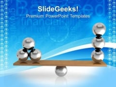 Balancing Balls On Wooden Board Balance Business PowerPoint Templates And PowerPoint Themes 0912