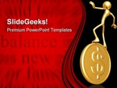 Balancing Gold Dollar Money PowerPoint Templates And PowerPoint Backgrounds 0511