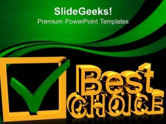 Best Choice Sign Business PowerPoint Templates And PowerPoint Themes 0712