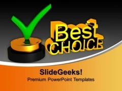 Best Choice With Check Mark Award PowerPoint Templates And PowerPoint Themes 1012