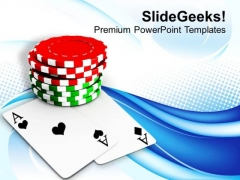 Betting Concept With Poker Aces And Chips PowerPoint Templates Ppt Backgrounds For Slides 0413