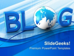 Blog Communication Global PowerPoint Templates And PowerPoint Themes 0612