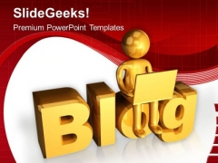 Blog Writing Is A New Concept PowerPoint Templates Ppt Backgrounds For Slides 0613