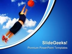 Boy Playing Basketball Sports PowerPoint Templates And PowerPoint Backgrounds 0711