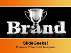 Brand Value Trophy Business Success PowerPoint Templates Ppt Backgrounds For Slides 0113
