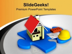 Build A Right House PowerPoint Templates Ppt Backgrounds For Slides 0713