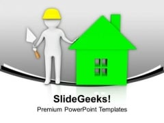 Build The House With New Technique PowerPoint Templates Ppt Backgrounds For Slides 0613