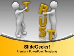 Building Trust In Business For Success PowerPoint Templates Ppt Backgrounds For Slides 0713