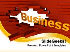 Business Break Through Metaphor PowerPoint Templates And PowerPoint Themes 0612