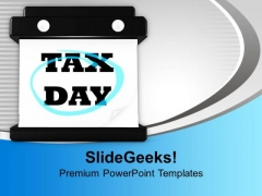 Calendar With Tax Day Highlighted Business PowerPoint Templates Ppt Backgrounds For Slides 1112