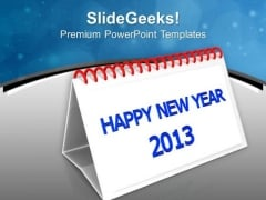 Calender Happy New Year 2013 PowerPoint Templates Ppt Backgrounds For Slides 0713