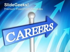 Career Sign Board Business PowerPoint Templates And PowerPoint Themes 1012