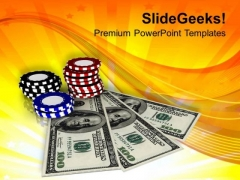 Casino Chips And Money Game Theme PowerPoint Templates Ppt Backgrounds For Slides 0413