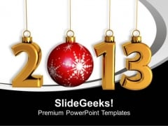 Celebrate New Year 2013 PowerPoint Templates Ppt Backgrounds For Slides 0413