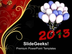 Celebrate New Year 2013 PowerPoint Templates Ppt Backgrounds For Slides 0513