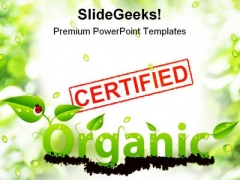 Certified Organic Nature PowerPoint Templates And PowerPoint Backgrounds 0711