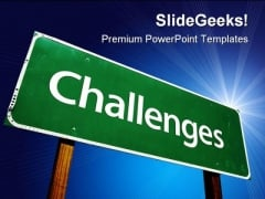 Challenges Business PowerPoint Themes And PowerPoint Slides 0711