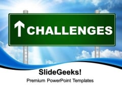 Challenges Signpost Metaphor PowerPoint Templates And PowerPoint Themes 0312