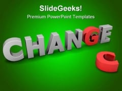 Chance To Change Business PowerPoint Template 1010