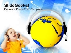 Child With Globe Headphones Internet Music PowerPoint Templates Ppt Backgrounds For Slides 0113