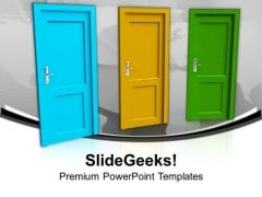 Choose Right Opportunity For Success PowerPoint Templates Ppt Backgrounds For Slides 0413