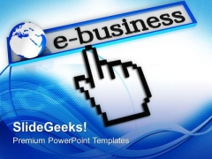 Choose The E Business PowerPoint Templates Ppt Backgrounds For Slides 0613
