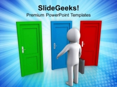 Choose The Right Door For Success PowerPoint Templates Ppt Backgrounds For Slides 0513