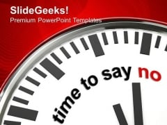 Clock With Time To Say No Business PowerPoint Templates Ppt Backgrounds For Slides 0213