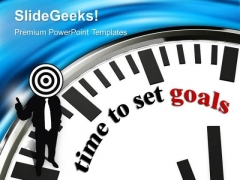 Clock With Words Time To Set Goal PowerPoint Templates Ppt Backgrounds For Slides 0213