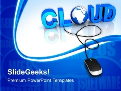 Cloud With Computer Mouse PowerPoint Templates And PowerPoint Themes 1012