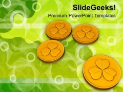Clover Leaf Embossed On Gold Coins Festival PowerPoint Templates Ppt Backgrounds For Slides 0213