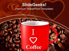 Coffee Refreshment Drink PowerPoint Templates And PowerPoint Themes 0812