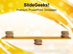 Coins Balanced On Seesaw Metaphor PowerPoint Templates And PowerPoint Themes 1012