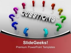 Colorful Question Marks Around The Question PowerPoint Templates Ppt Backgrounds For Slides 0313