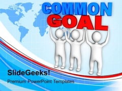 Common Goal Global Business PowerPoint Templates And PowerPoint Themes 1112