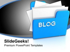 Computer Folder With Blog PowerPoint Templates Ppt Backgrounds For Slides 0213
