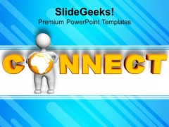 Connect With Global Marketing PowerPoint Templates Ppt Backgrounds For Slides 0513