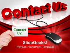 Contact Us With Computer Mouse PowerPoint Templates And PowerPoint Themes 0812
