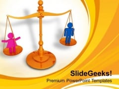 Create A Balance Between Genders PowerPoint Templates Ppt Backgrounds For Slides 0713
